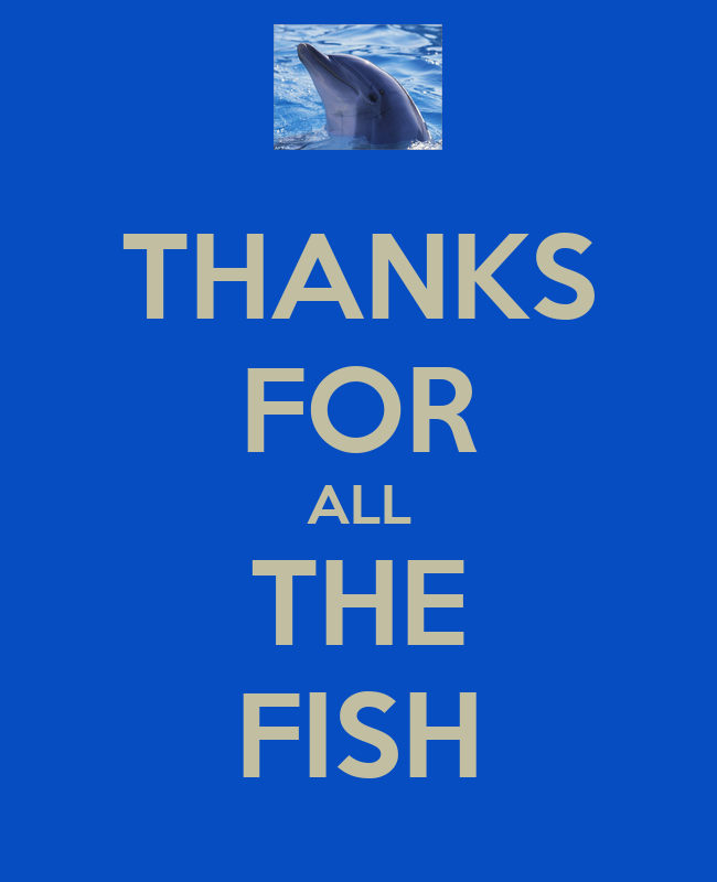 Thanks for all the fish keep calm and carry on image for Thanks for all the fish