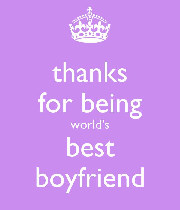 Best Boyfriend In The World Quotes: Thanks For Being World's Best Boyfriend Poster