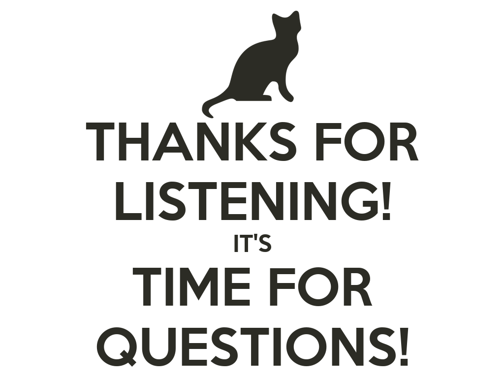 Thanks for listening its time for questions png