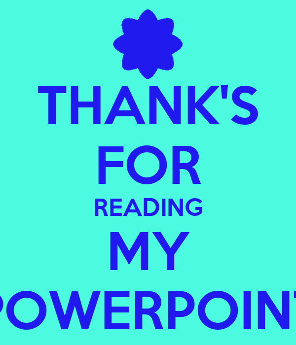 thank s for reading my powerpoint poster keep