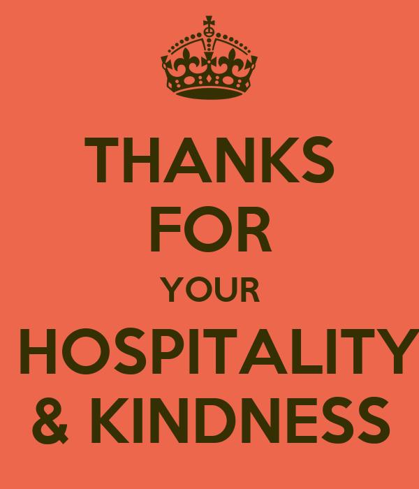 THANKS FOR YOUR HOSPITALITY & KINDNESS Poster | RAFIQ | Keep Calm-o ...