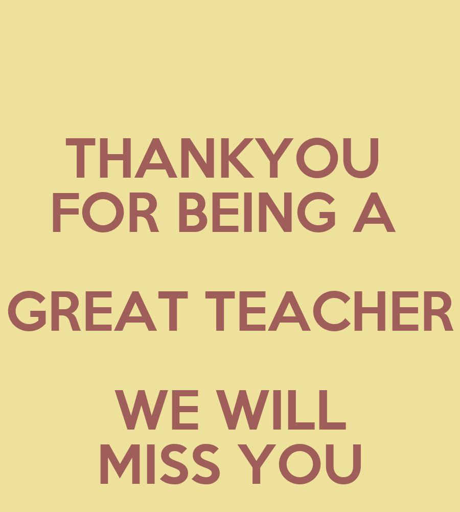 Sad I Miss You Teacher Quotes: We Will Miss You Quotes. QuotesGram