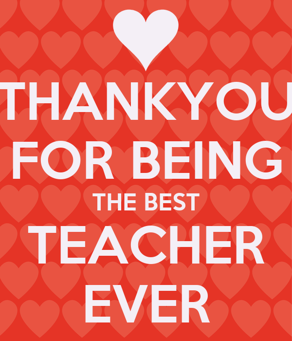 thankyou for being the best teacher ever poster rebecca