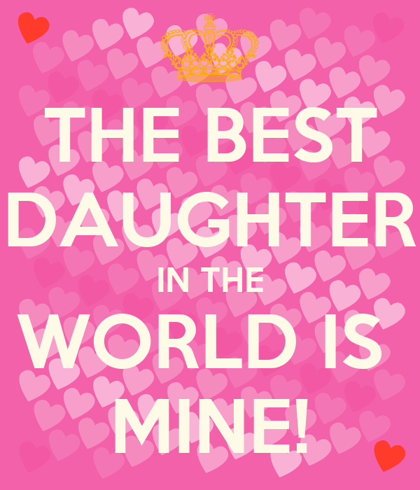 the best daughter in the world is mine poster pearl
