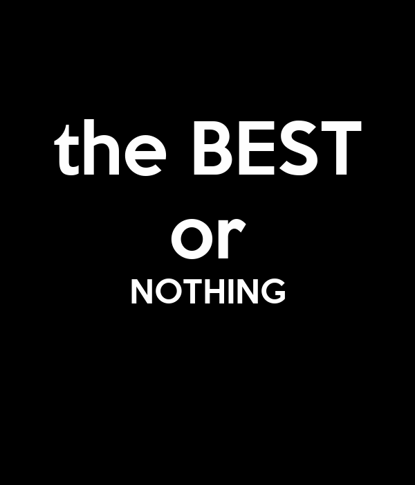 the best or nothing poster bill ray keep calm o matic