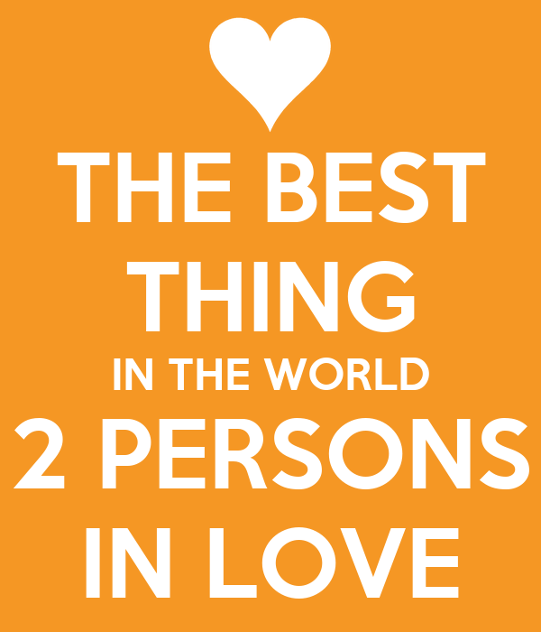 The best thing in the world 2 persons in love poster for Best love pic in the world