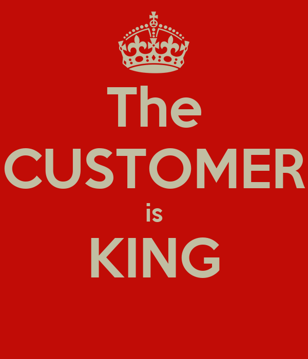 The CUSTOMER Is KING Poster