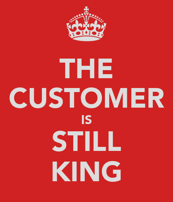 THE CUSTOMER IS STILL KING Poster