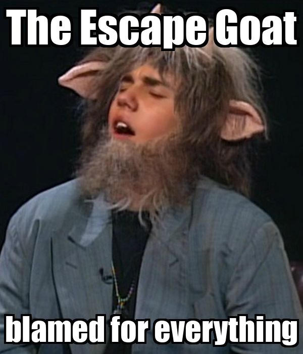 the-escape-goat-blamed-for-everything.png