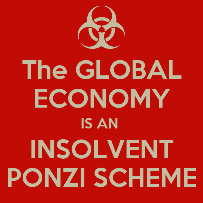 The global economy is an insolvent ponzi scheme poster for The travels of at shirt in the global economy pdf