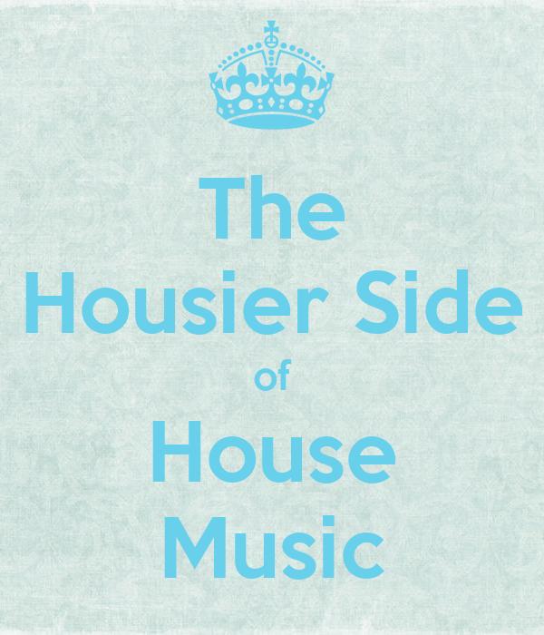 The housier side of house music poster rahul sen keep for Uk house music