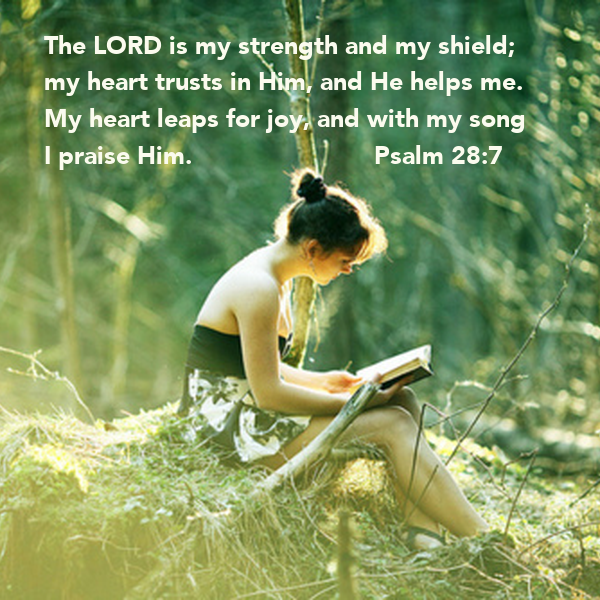 The LORD Is My Strength And My Shield My Heart Trusts In
