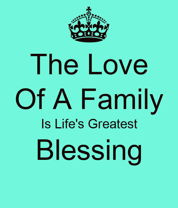 The love of a family is life s greatest blessing poster cindy keep calm o matic
