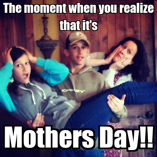 The moment when you realize that it's Mothers Day!! - KEEP ...