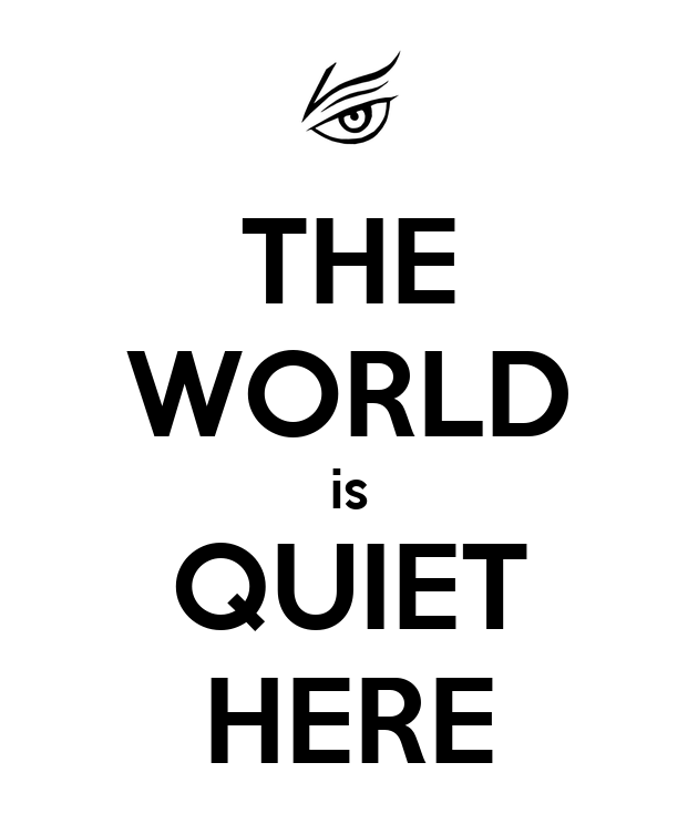 THE WORLD is QUIET HERE Poster - 25.7KB