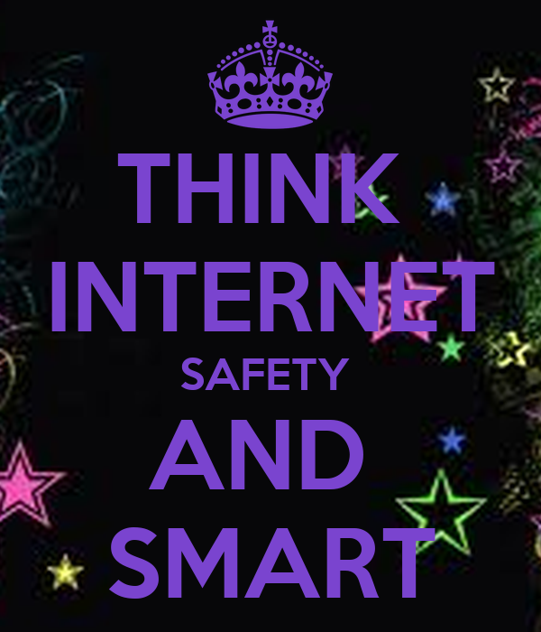 Think Internet Safety And Smart Poster Neha Keep Calm O Matic