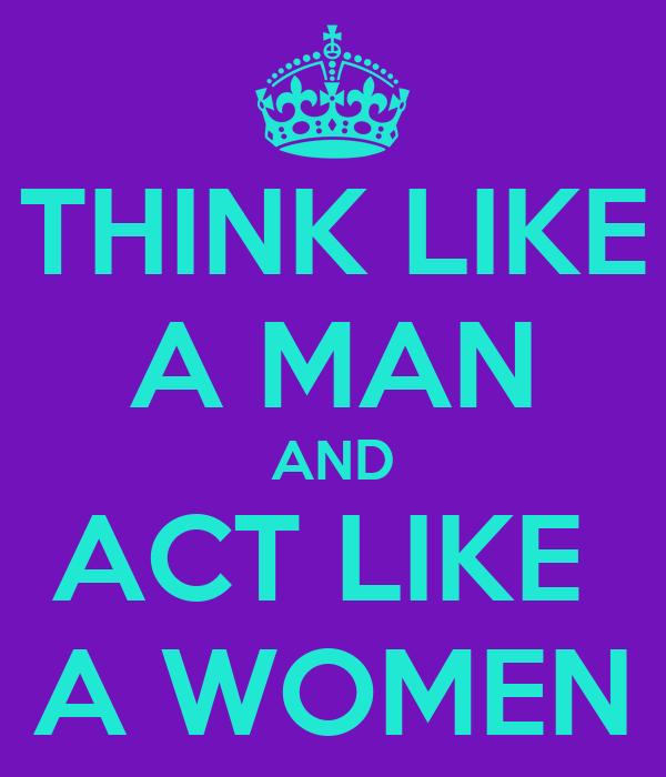 Act Like A Women Think Like A Man 17