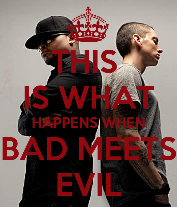 Bad Meets Evil Wallpaper When Bad Meets Evil