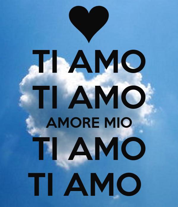 Ti Amo Ti Amo Amore Mio Ti Amo Ti Amo Poster Me Keep Calm O Matic
