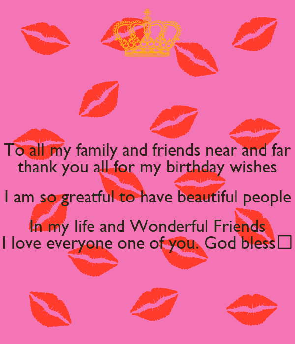 To all my family and friends near and far thank you all for my to all my family and friends near and far thank you all for my birthday wishes m4hsunfo