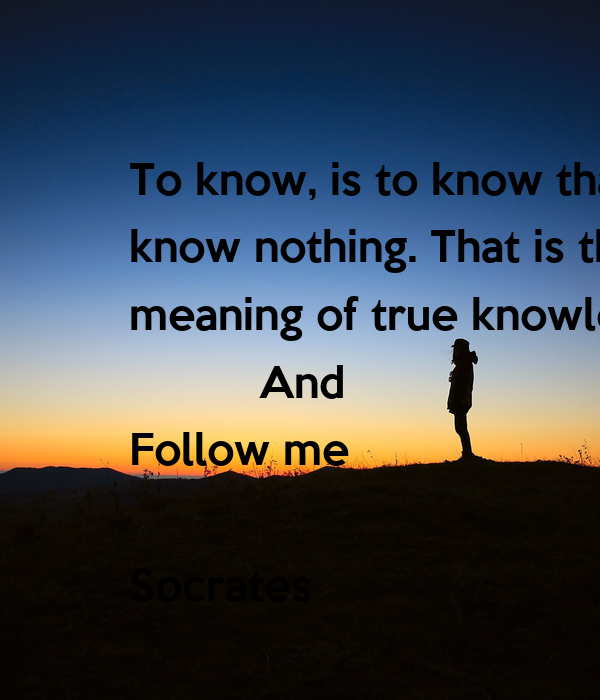 socrates on the real meaning of true happiness Access the best happiness quotes some  those who can laugh without cause have either found the true meaning of happiness or have  real happiness is.