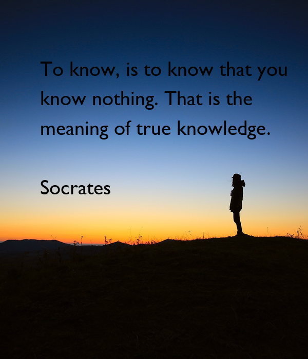 A report on the true meaning of wisdom and an opinion on socrates
