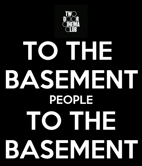 to the basement people to the basement poster vietpinkie keep calm