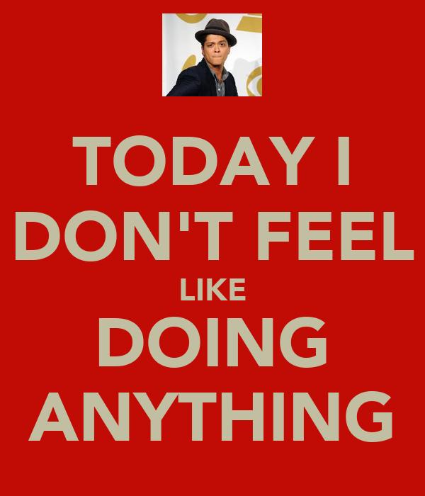 Today I Feel Like A Poster Kkkk Keep Calm O Matic 28