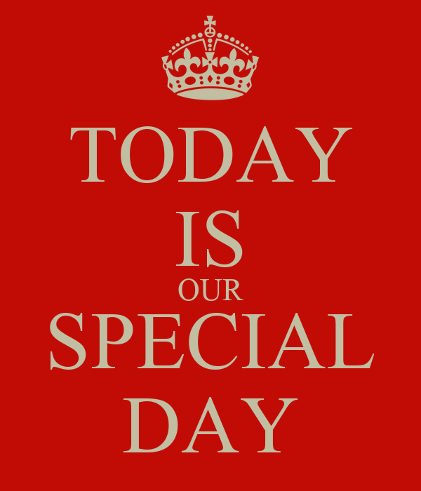 is today a special day