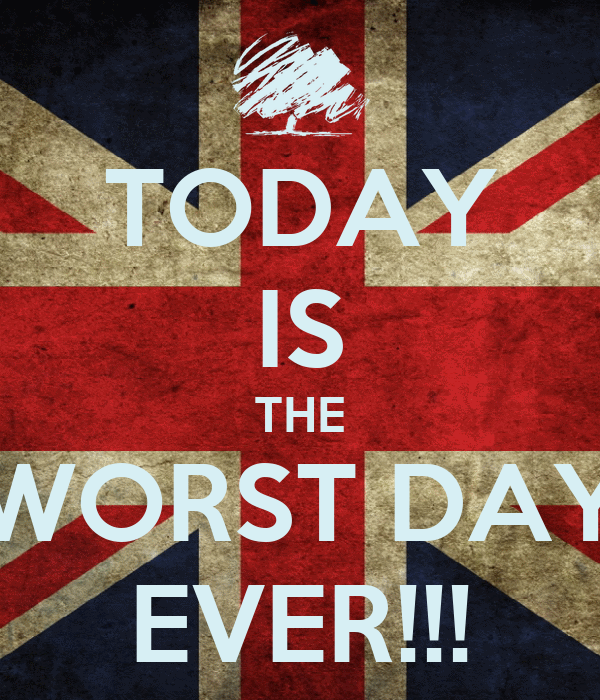 Worst Day Quotes. QuotesGram