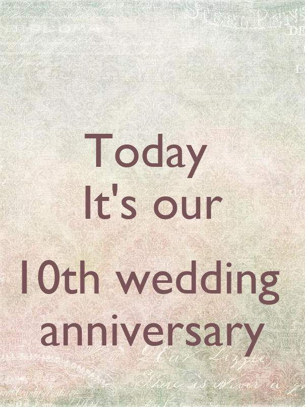 Today it s our th wedding anniversary keep calm and