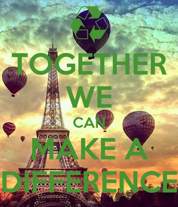 TOGETHER WE CAN MAKE A DIFFERENCE Poster