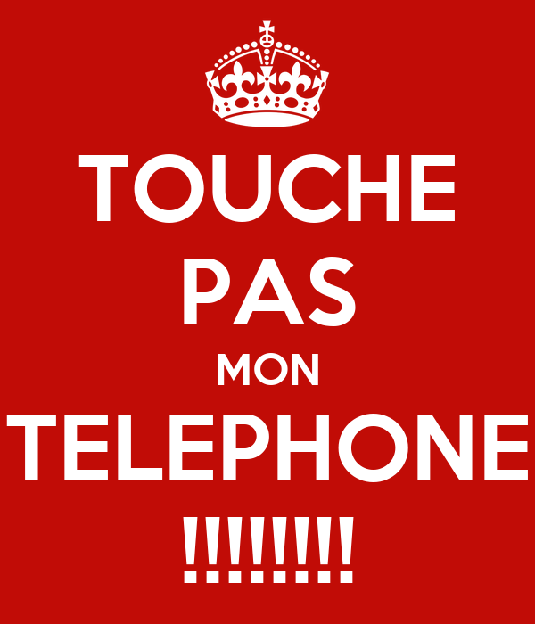 touche pas mon telephone poster ni keep calm o matic. Black Bedroom Furniture Sets. Home Design Ideas