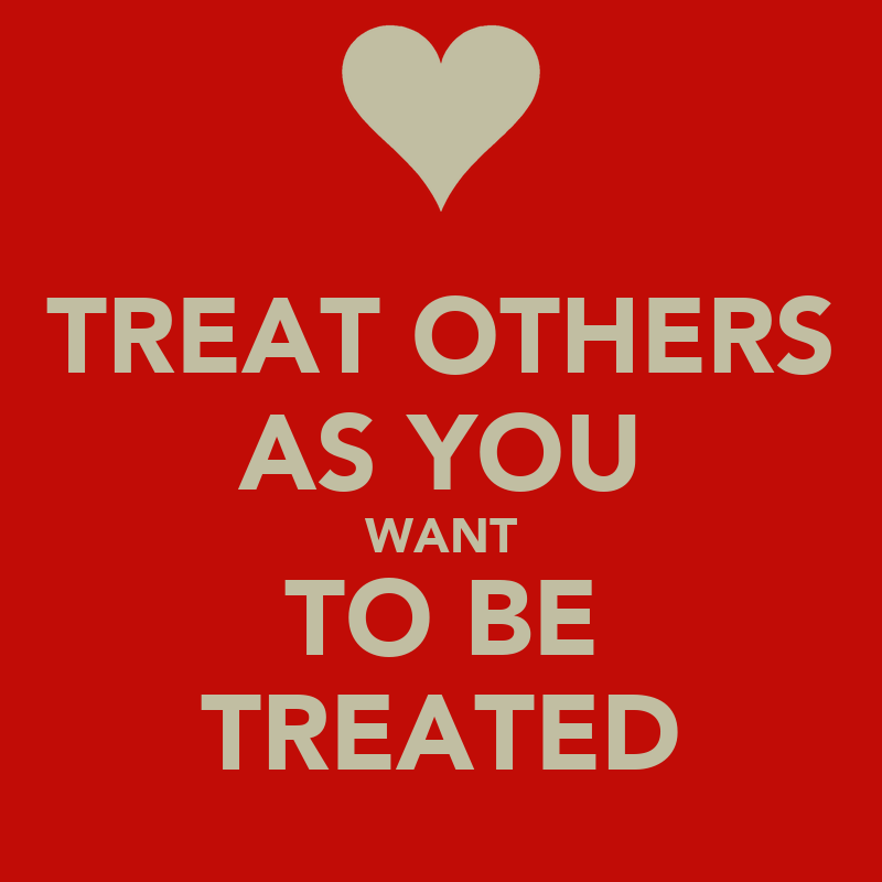 Treat others as you want to be treated latin espa?ol