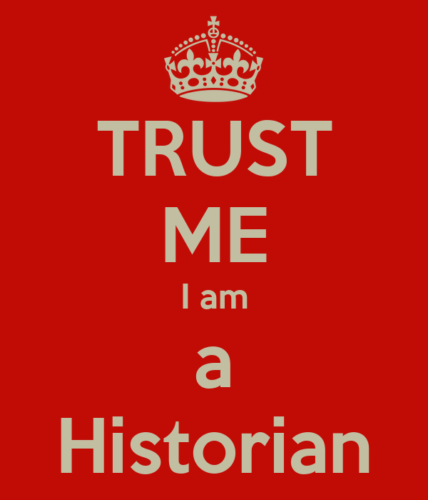 TRUST ME I am a Historian Poster | Red | Keep Calm-o-Matic