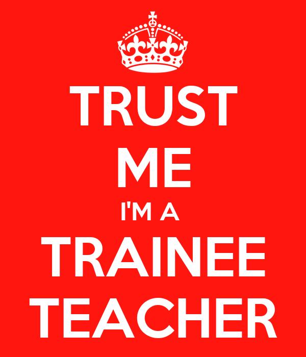 TRUST ME I'M A TRAINEE TEACHER Poster | wildhomme | Keep ...
