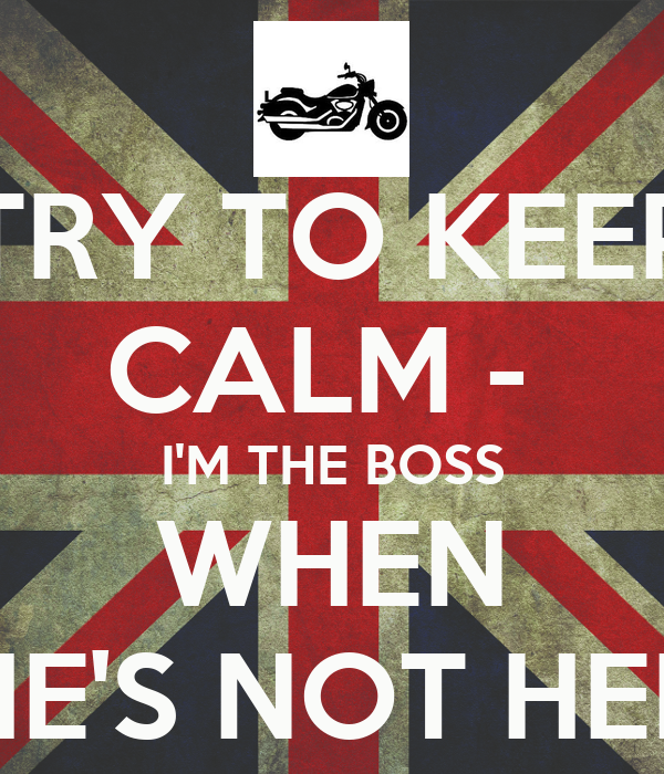 Boss not here