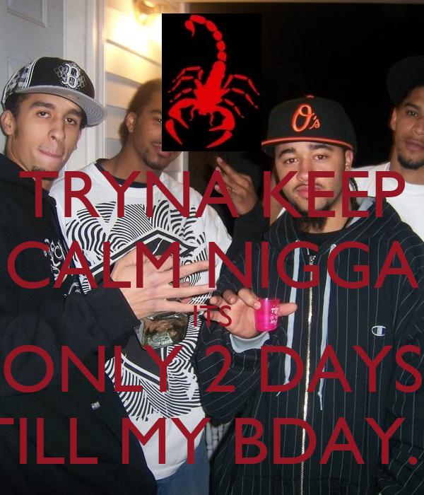 2 Days Till Your Birthday Only 2 Days Till my Bday