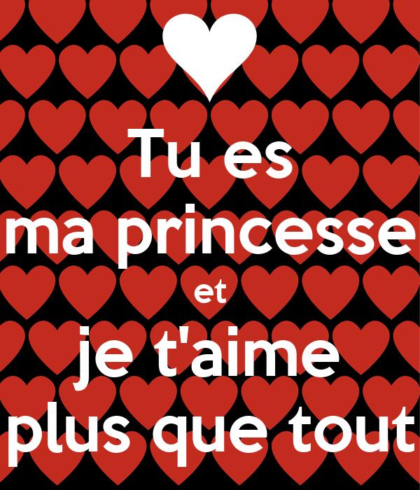 Tu Es Ma Princesse Et Je Taime Plus Que Tout Poster Jean