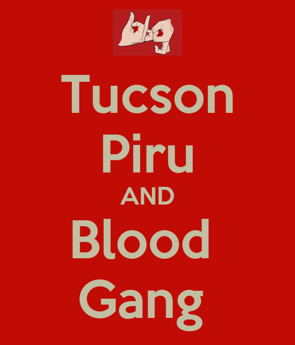 Tucson Piru AND Blood Gang Bloods Wallpaper
