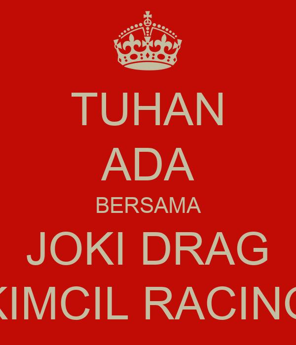 tuhan ada bersama joki drag kimcil racing poster laler