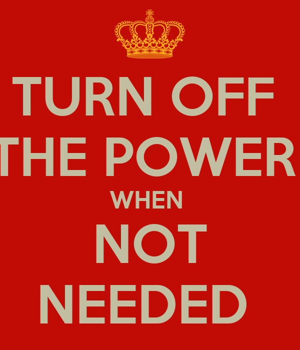 Turn Off The Power When Not Needed Poster Lan Phuong