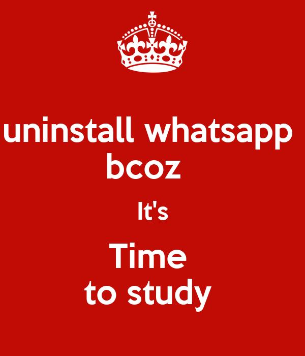 Uninstall whatsapp bcoz its time to study poster pinky keep uninstall whatsapp bcoz its time to study altavistaventures Images