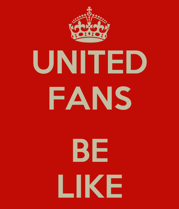 United Fans be Like United Fans be Like
