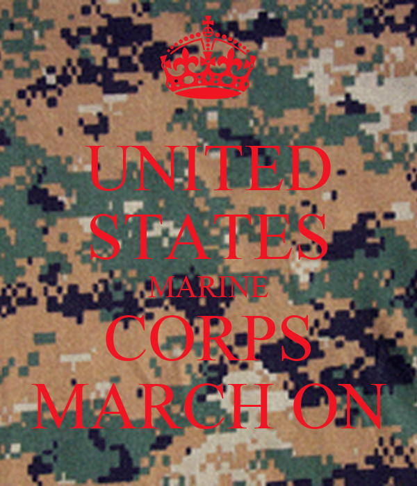 UNITED STATES MARINE CORPS MARCH ON Poster | Dan | Keep ...