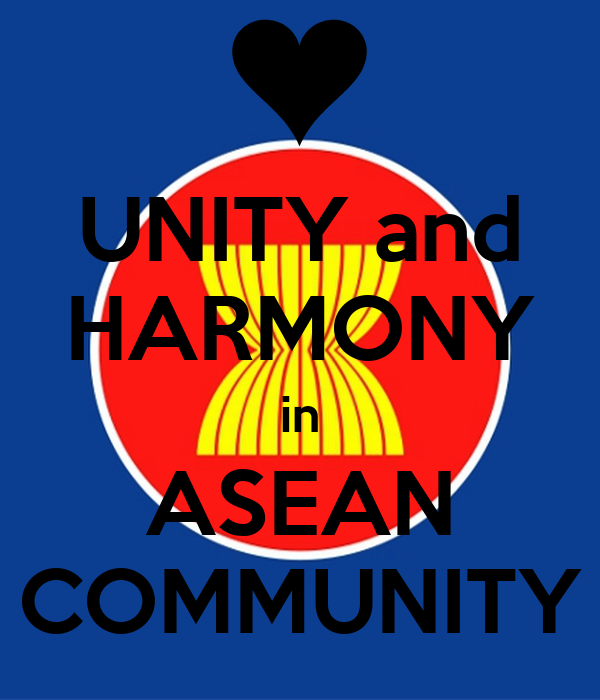 Unity And Harmony In Asean Community Keep Calm And Carry