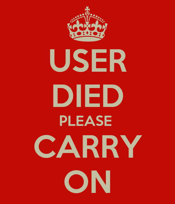 user died please carry on poster nik keep calm o matic