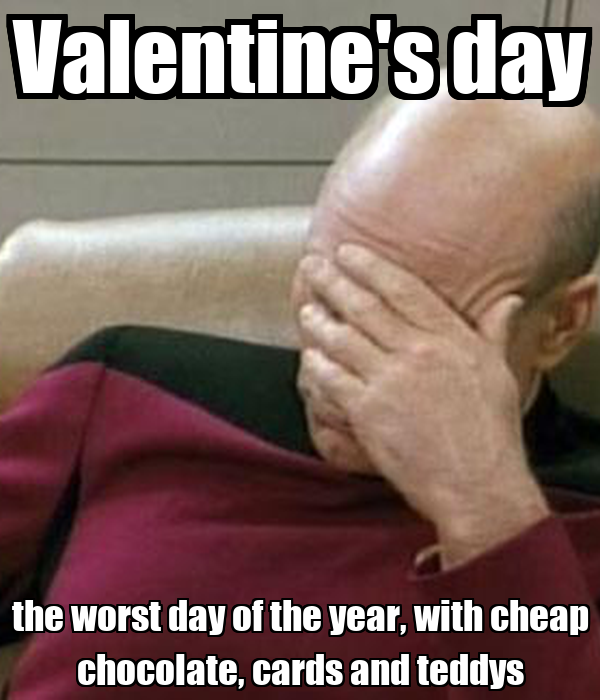 Valentine s day the worst day of the year with cheap chocolate cards