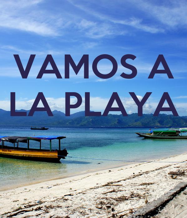 Vamos A La Playa : vamos a la playa keep calm and carry on image generator ~ Orissabook.com Haus und Dekorationen