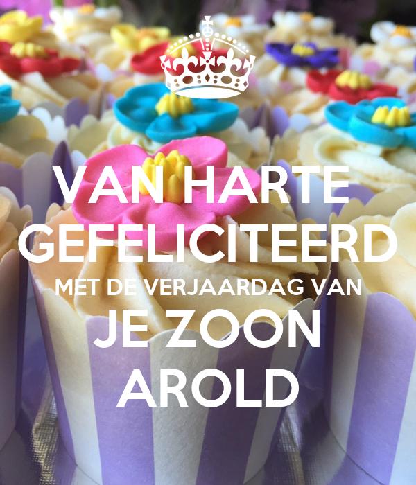 Van Harte Gefeliciteerd Met De Verjaardag Van Je Zoon Arold Poster